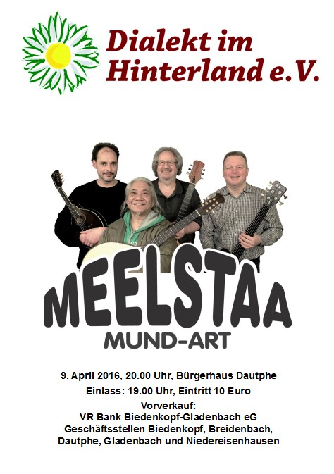 Meelstaa – Konzert am 9. April 2016 in Dautphe